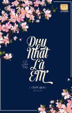 Duy Nhất Là Em   Cố Nam Tây by hanvuphi82