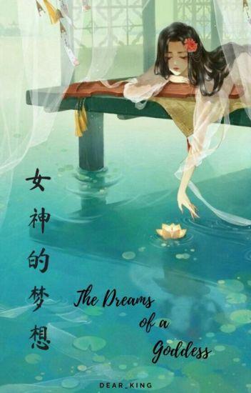 The Dreams of a Goddess  HIATUS