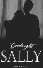 Goodnight Sally by EvelynHail