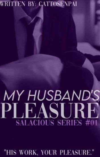 MY HUSBAND'S PLEASURE [LUST SERIES #1]