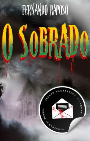 O SOBRADO (Conto) by FernandoRaposo