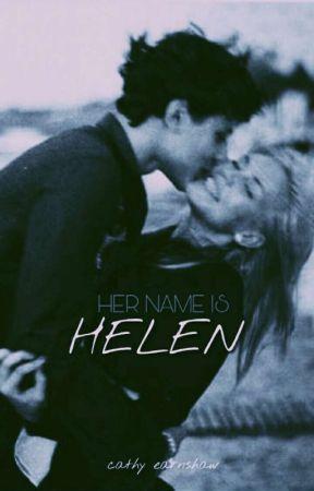 Her Name Is Helen by earnshaww