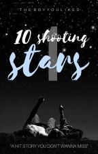 10 Shooting Stars by TheBoyYouLiked