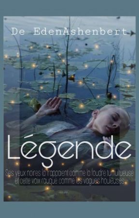 LÉGENDE by EdenAshenbert