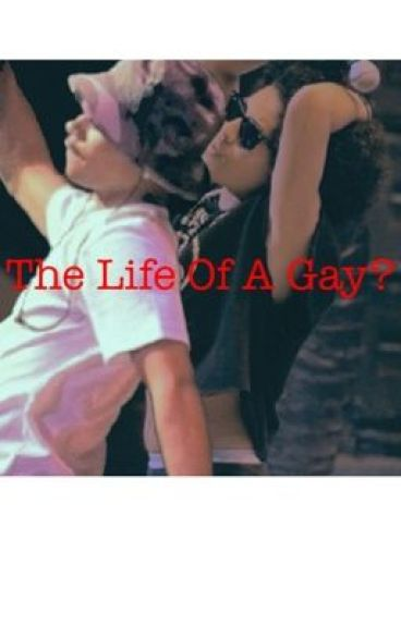 The life of a gay?{royce}