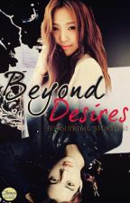Beyond Desires (EXO Fan Fiction) by teensupreme