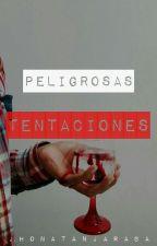 Peligrosas Tentaciones by _JhonatanJ