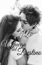Un Juego del Destino by DMVO_2