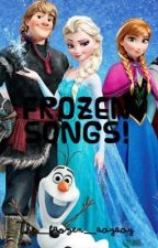 Frozen Songs by Disney_princess_2002