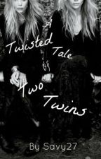 A Twisted Tale Of Two Twins by Savy27