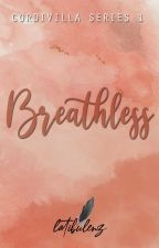 Until He Was Breathless by PenOfEnzy