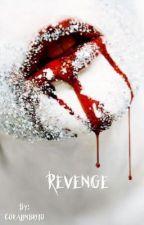 Revenge  by coralinecx