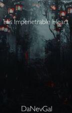 His Impenetrable Heart || Lams Modern AU by DaNevGal