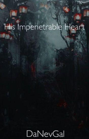 His Impenetrable Heart    Lams Modern AU