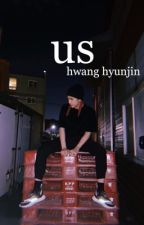 us | hwang hyunjin by ilyhyunjins