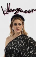 Killer Queen | K.M. by fantasysteph