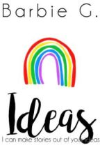 Ideas (Plot Shop And Moreeeee) OPEN [√] by ForchuSarah