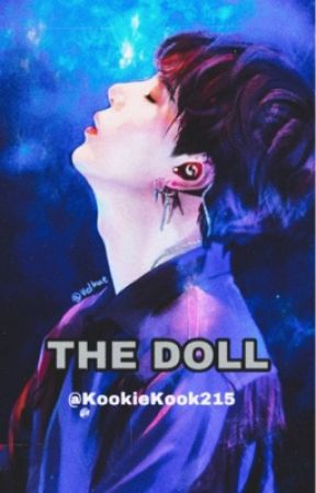 THE DOLL (Min Yoongi X Reader FF) by VminGakook215