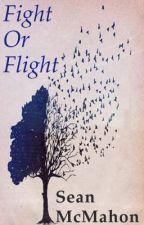 Fight Or Flight by SeanMcMahon