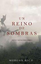 Un Reino De Sombras  by Jhon-Espinoza