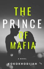 The prince of mafia by kokokhodijah