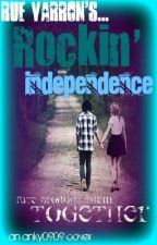 Rockin' Independence  *On Hold* by BlackInkHeart