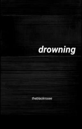 drowning by theblackrosee