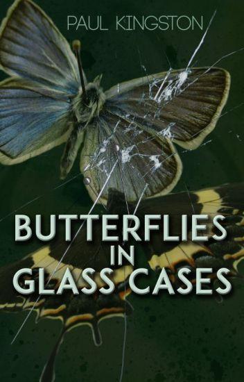 Butterflies in Glass Cases