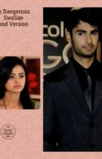 He is Dangerous (SwaSan) Second Version  by mars_111