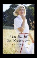 in all of the universe || thasmin by spacewomanwho