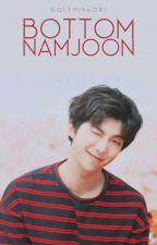 Bottom Namjoon One Shots by holyminhori