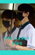 The Candy Ring. (HyunIn) - (Stray Kids) by mesientoverdee
