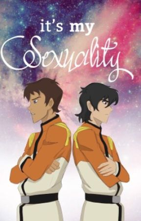 it's my sexuality ~ klance  by void_valdez