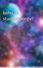 koho ze studiomoontv? by Tery1243