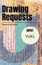 (NOW OPEN) Drawing Requests (NOW OPEN) by Yukimoto-Namikaze