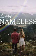 Love Nameless by Harley-West