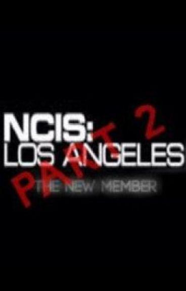 NCIS LA: The New Member Part 2