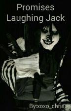 Promises-Laughing Jack by xoxo_chrissy