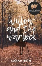 Willow and the Warlock | Watty's 2019 by SarahBeth9009