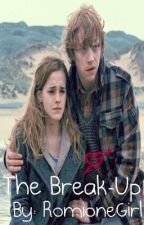 The Break-Up by RomioneGirl