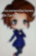 Recomendaciones de fanfics c: by NnesaColorsh