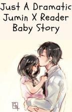 Just A Dramatic Jumin X Reader Baby Story by Shika-sheee