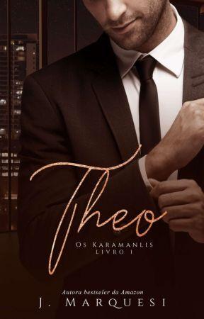 Theo - Os Karamanlis #1 (DEGUSTAÇÃO) by JMarquesi