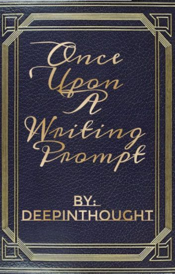 Once Upon A Writing Prompt
