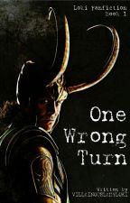 One Wrong Turn (Loki Fanfiction) by villainousladyloki