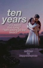 ten years - sean and kaycee by happeekaycee