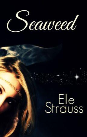 SEAWEED by LeeStrauss