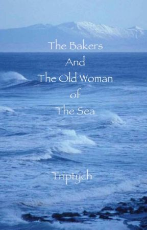 The Bakers and the Old Woman of the Sea by triptych