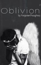 Oblivion ~Dark Harry Styles Fanfic~ by ForgottenThoughts13