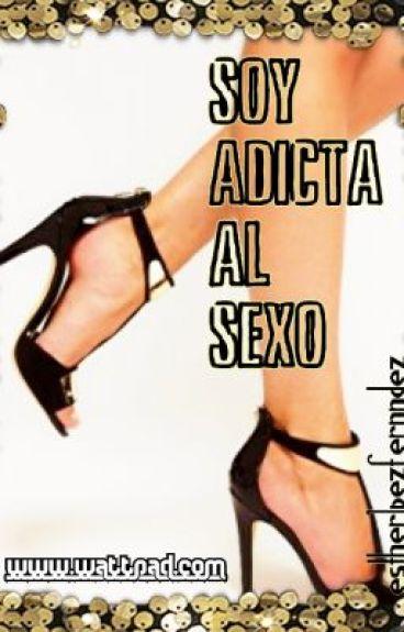 Soy adicta al sexo